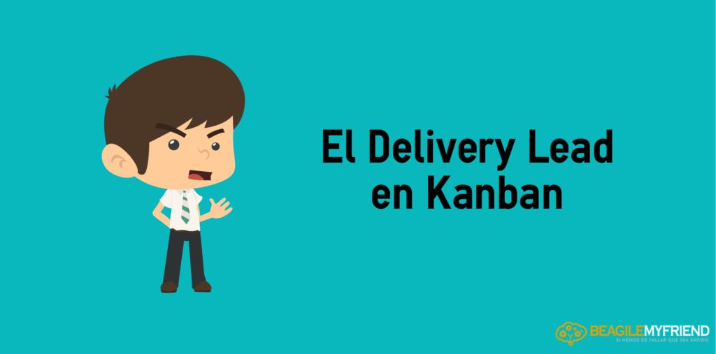 Delivery Lead Kanban
